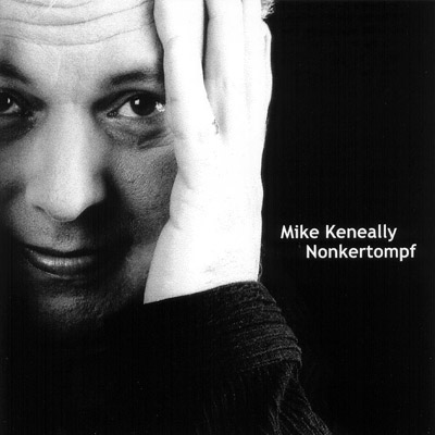 Nonkertompf Mike Keneally