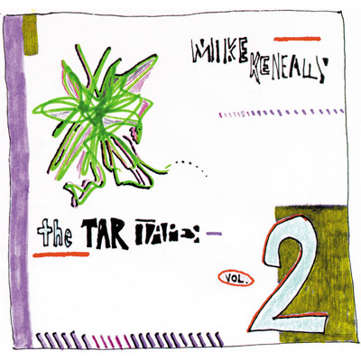 The Tar Tapes Vol.2 Mike Keneally