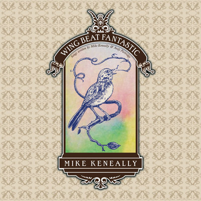 Wing Beat Fantastic: Songs Written by Mike Keneally & Andy Partridge Mike Keneally