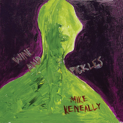Wine And Pickles Mike Keneally
